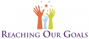 Reaching Our Goals LLC