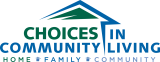 CHOICES IN COMMUNITY LIVING, INC.